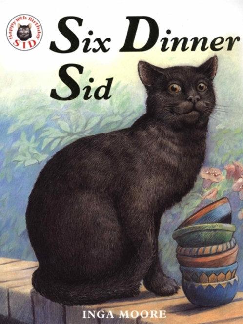 Inga Moore - Six Dinner Sid (AGE 3+)