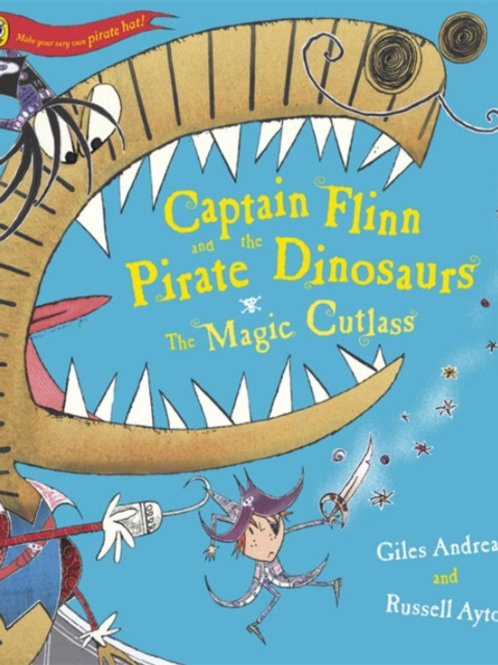 Giles Andreae - Captain Flinn And The Pirate Dinosaurs : Magic Cutlass (AGE 3+)