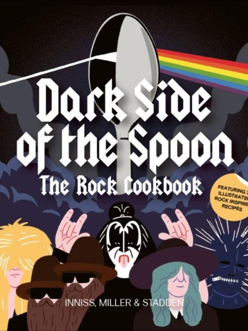 Joseph Innes - Dark Side Of The Spoon : The Rock Cookbook