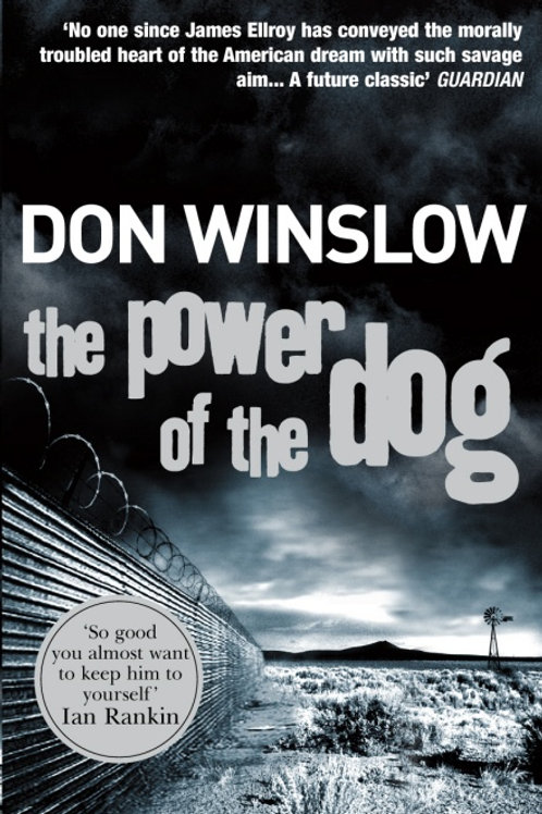 Don Winslow - The Power Of The Dog (1st In Series)