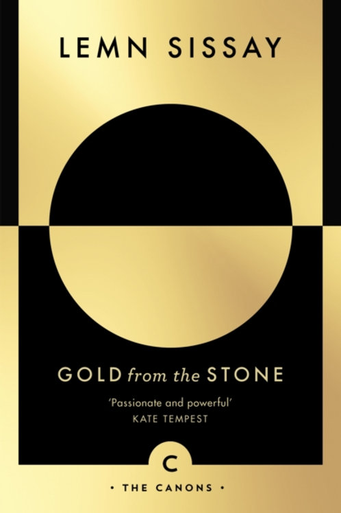 Lemn Sissay - Gold From A Stone : New And Selected Poems
