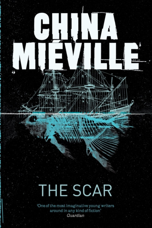 China Mieville - The Scar