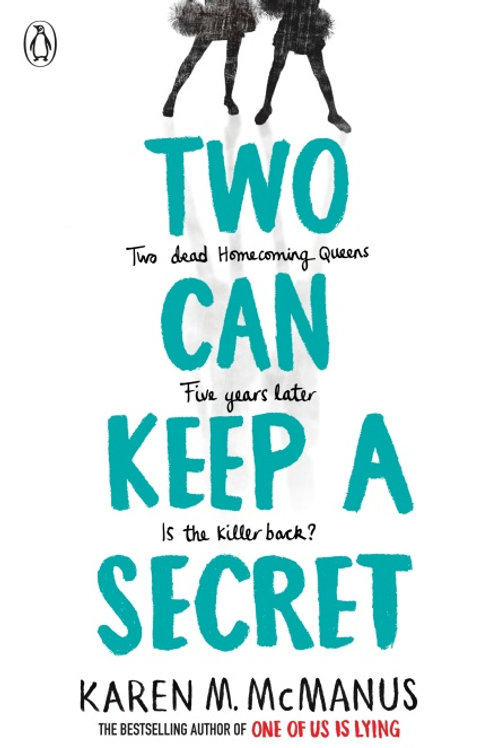 Karen M. McManus - Two Can Keep A Secret (AGE 13+) (3rd In Series)