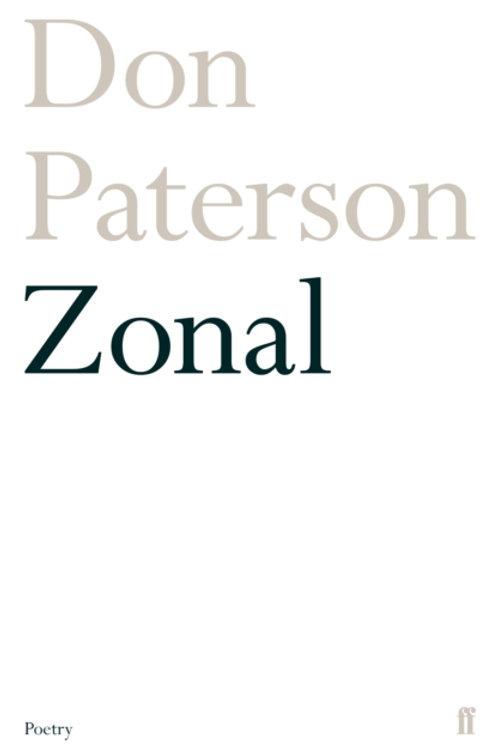 Don Paterson - Zonal (SIGNED COPY) (HARDBACK)