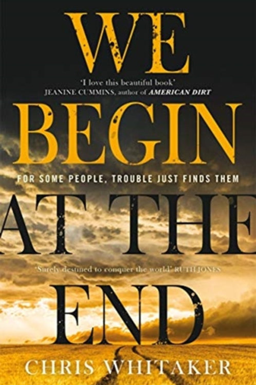 Chris Whitaker - We Begin At The End
