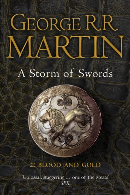 George R.R. Martin - A Storm Of Swords : Blood And Gold (3rd In Series) (Part 2)