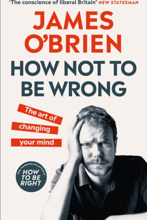 James O'Brien - How Not To Be Wrong (HARDBACK)
