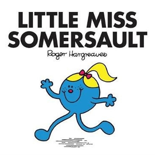Roger Hargreaves - Little Miss Somersault (AGE 3+) (Little Miss No. 30)