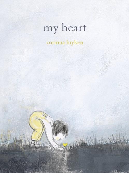 Corinna Luyken - My Heart (AGE 5+) (HARDBACK)