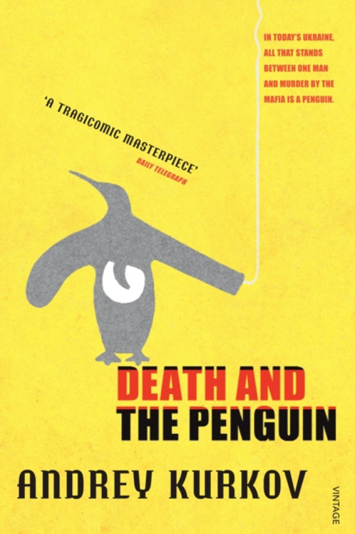 Andrey Kurkov - Death And The Penguin