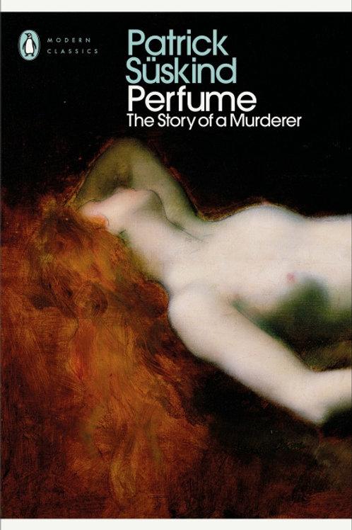 Patrick Suskind - Perfume
