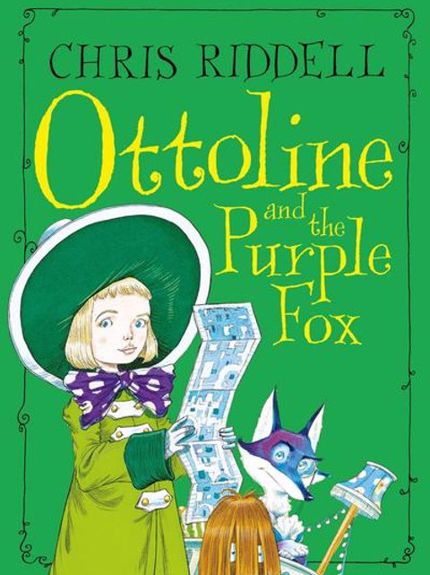 Chris Riddell - Ottoline And The Purple Fox (AGE 7+) (4th In Series)