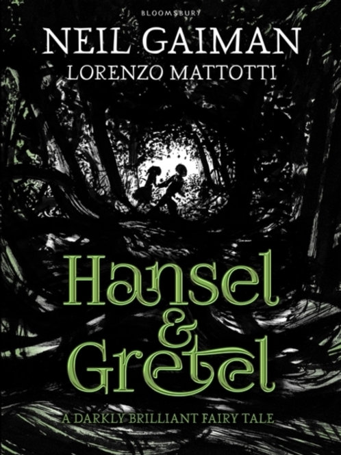 Neil Gaiman - Hansel And Gretel (AGE 9+) (HARDBACK)