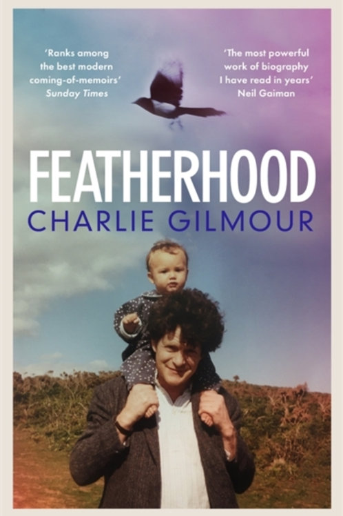 Charlie Gilmour - Featherhood