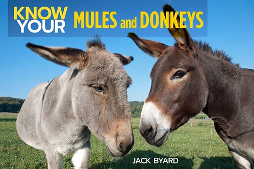 Jack Byard - Know Your Mules And Donkeys