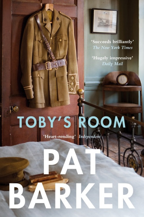 Pat Barker - Toby's Room (2nd In Series)
