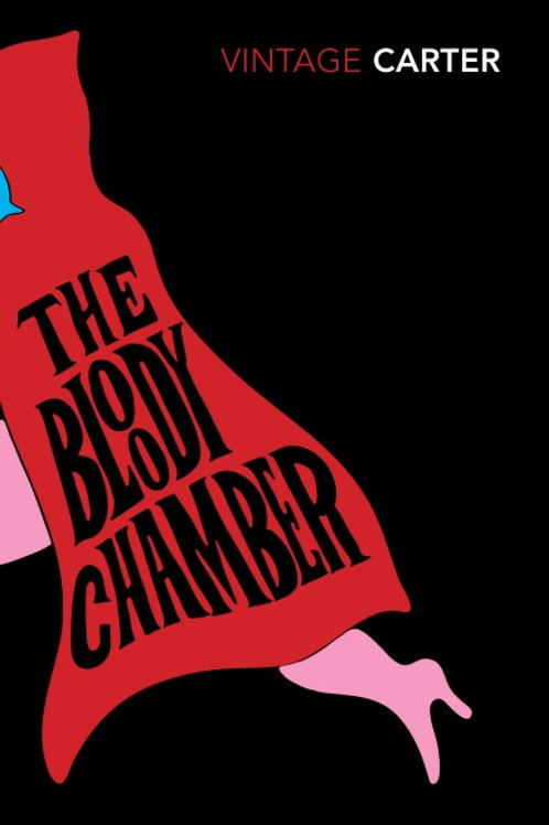 Angela Carter - The Bloody Chamber