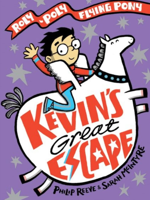 Philip Reeve - Kevin's Great Escape (AGE 7+)