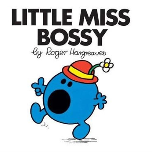 Roger Hargreaves - Little Miss Bossy (AGE 3+) (Little Miss No. 1)
