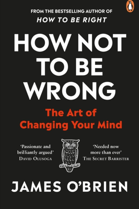 James O'Brien - How Not To Be Wrong : The Art Of Changing Your Mind