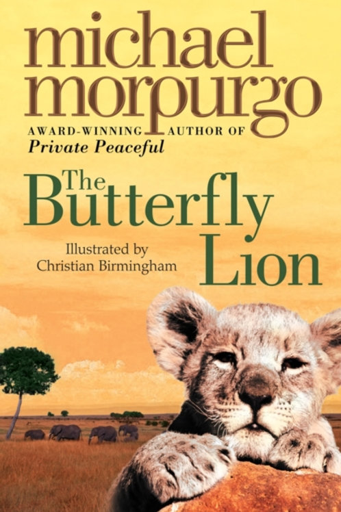Michael Morpurgo - The Butterfly Lion (AGE 7+)