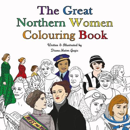 Diana Matos Gagic - The Great Northern Women Colouring Book