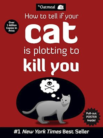 Matthew Inman - How To Tell If Your Cat Is Plotting To Kill You