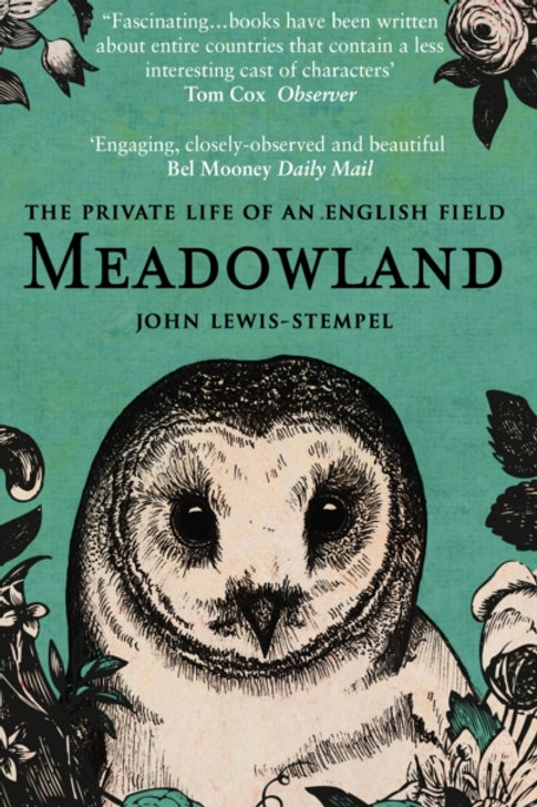John Lewis-Stempel - Meadowland