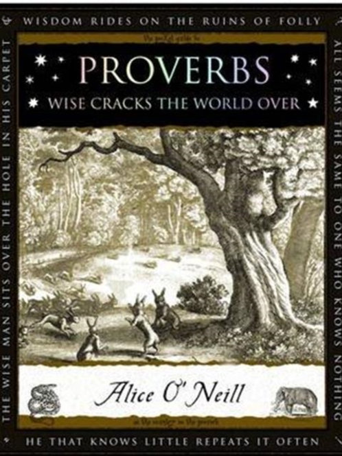 Alice O'Niell - Proverbs : Words Of Wisdom