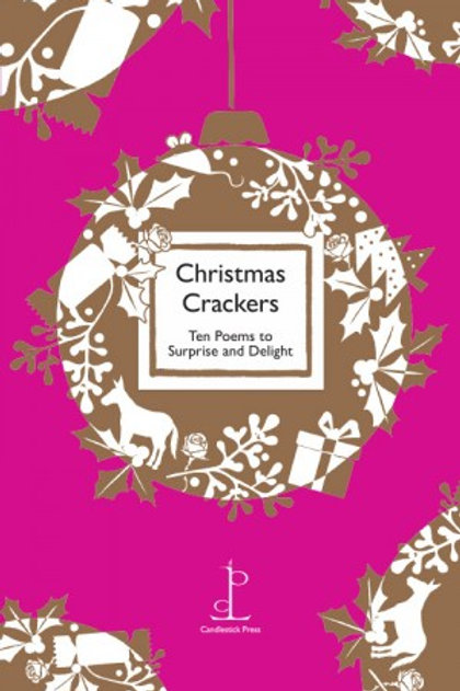 Christmas Crackers : Ten Poems To Surprise And Delight