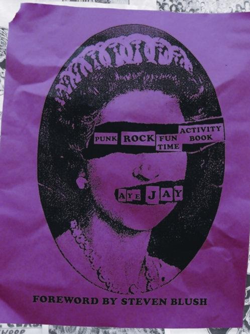 Aye Jay Morano - Punk Rock Fun Time Activity Book