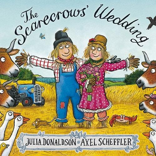 Julia Donaldson - The Scarecrow's Wedding (AGE 3+)