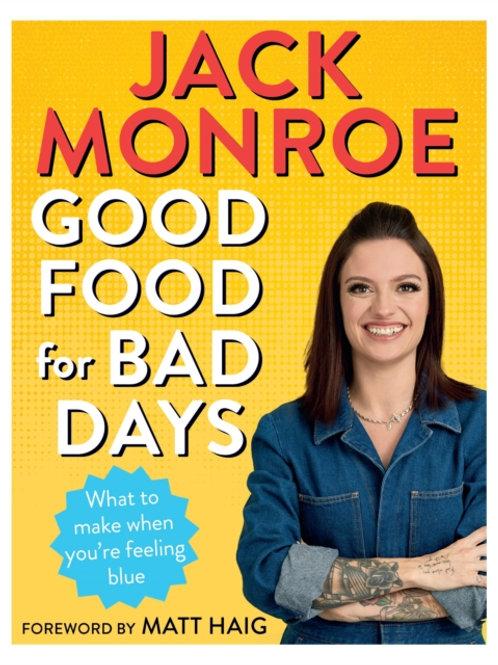 Jack Monroe - Good Food For Bad Days