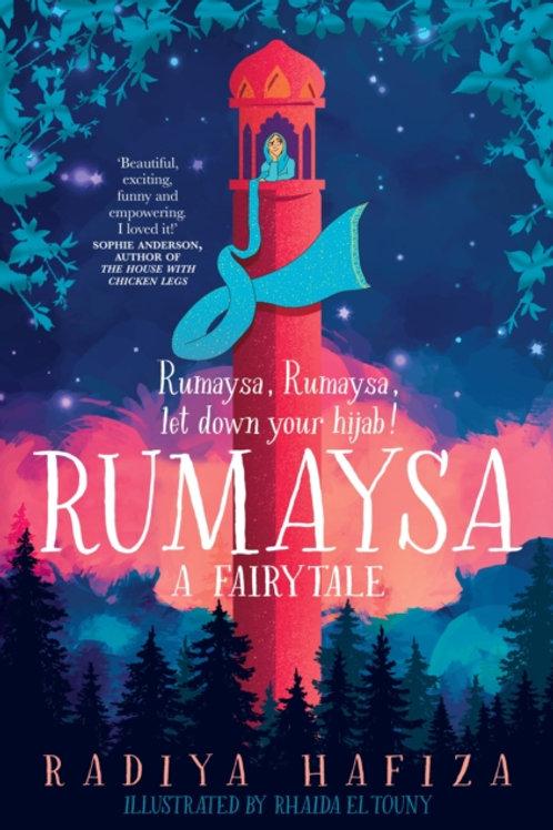 Radiya Hafiza - Rumaysa: A Fairytale (AGE 9+)
