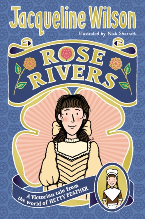 Jacqueline Wilson - Rose Rivers (AGE 9+)
