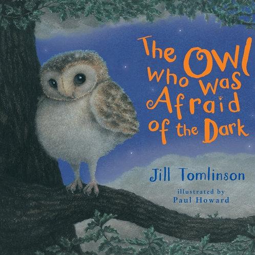 Jill Tomlinson - The Owl Who Was Afraid Of The Dark (AGE 3+)