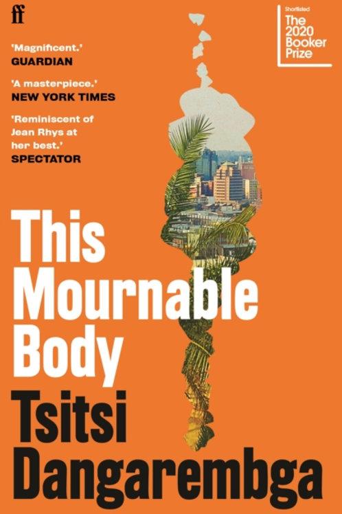 Tsitsi Dangarembga - This Mournable Body