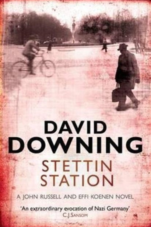 David Downing - Stettin Station (3rd In Series)