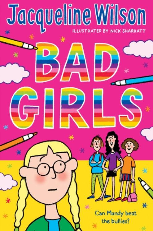 Jacqueline Wilson - Bad Girls (AGE 9+)