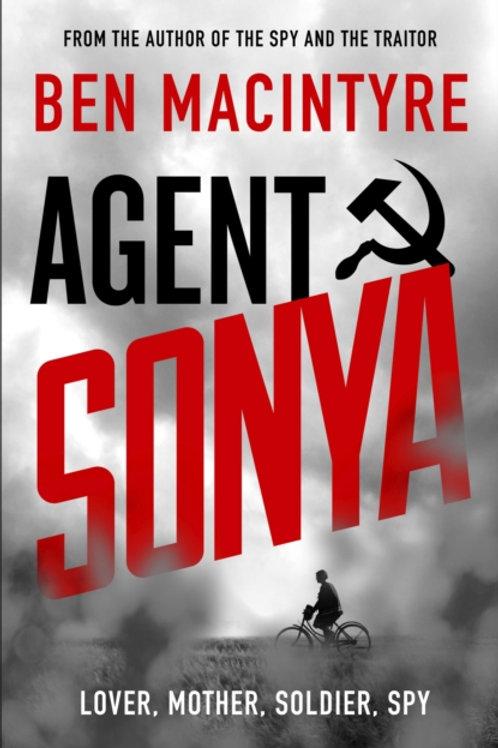 Ben MacIntyre - Agent Sonya:Lover, Mother, Soldier, Spy (SIGNED COPY) (HARDBACK)