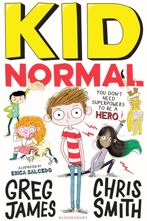 Greg James and Chris Smith - Kid Normal (AGE 8+) (1st In Series)