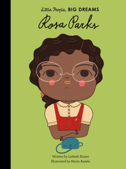 Lisbeth Kaiser - Rosa Parks : Little People Big Dreams (AGE 5+) (HARDBACK)