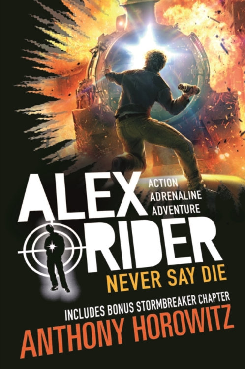 Anthony Horowitz - Never Say Die (AGE 12+) (11th In Series)