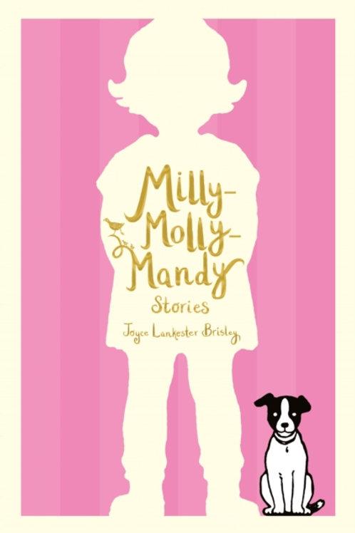 Joyce Lankester Brisley - Milly-Molly-Mandy Stories (AGE 6+)