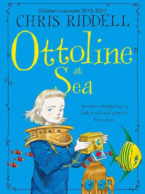 Chris Riddell - Ottoline At Sea (AGE 7+) (3rd In Series)