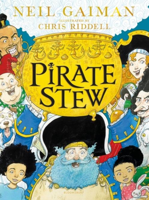 Neil Gaiman And Chris Riddell - Pirate Stew (SIGNED) (AGE 4+) (HARDBACK)