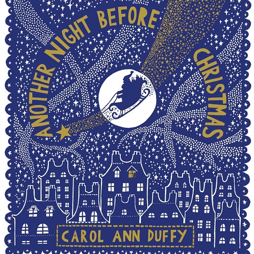 Carol Ann Duffy - Another Night Before Christmas (HARDBACK)