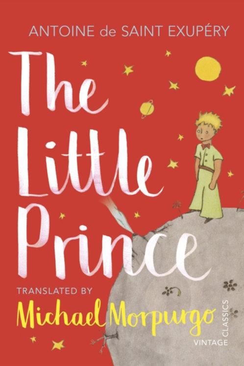 Antoine De Saint-Exupery - Little Prince (Trans. by Michael Morpurgo) (AGE 8+)
