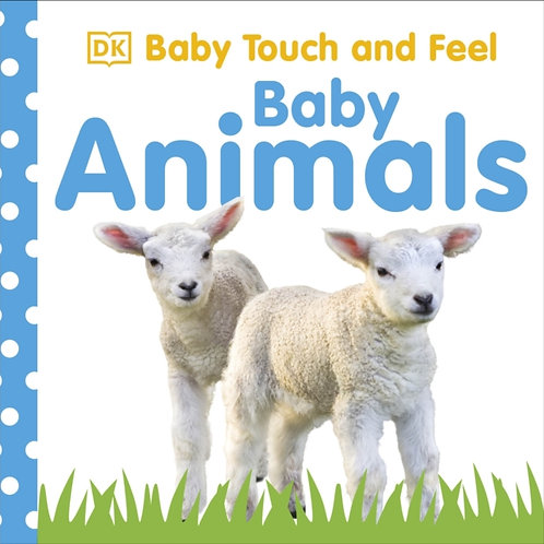 Baby Touch And Feel Baby Animals (AGE 0+)