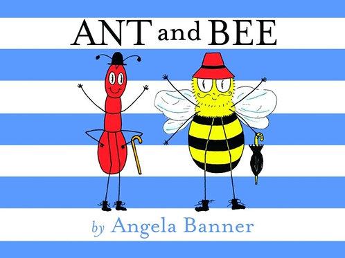 Angela Banner - Ant And Bee (AGE 3+) (HARDBACK)